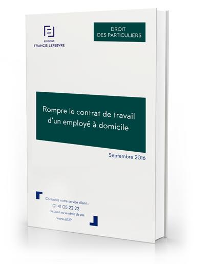 Livre Blanc Rompre Le Contrat De Travail D Un Employe A Domicile